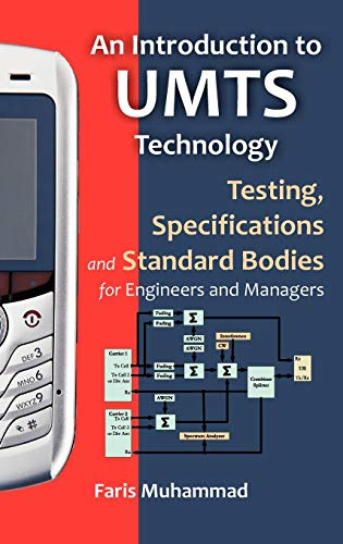 9781599424460: An Introduction to Umts Technology: Testing, Specifications and Standard Bodies for Engineers and Managers