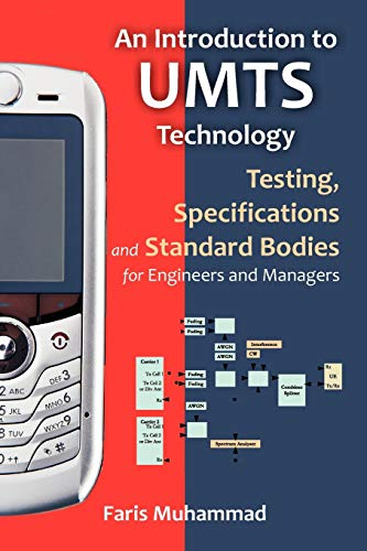 9781599424583: An Introduction to Umts Technology: Testing, Specifications and Standard Bodies for Engineers and Managers