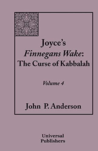 9781599428109: Joyce's Finnegans Wake: The Curse of Kabbalah Volume 4