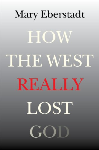 9781599473796: How the West Really Lost God: A New Theory of Secularization