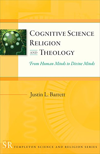 9781599473819: Cognitive Science, Religion, and Theology: From Human Minds to Divine Minds (Templeton Science and Religion Series)