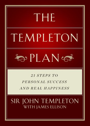 Templeton Plan: 21 Steps to Personal success and Real Happiness: Templeton, Sir John