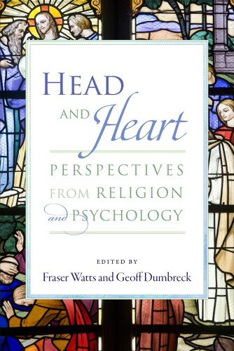 Head and Heart - Perspectives from Religion and Psychology: Fraser Watts