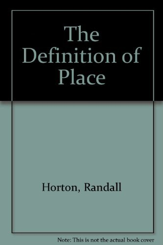 The Definition of Place: Horton, Randall