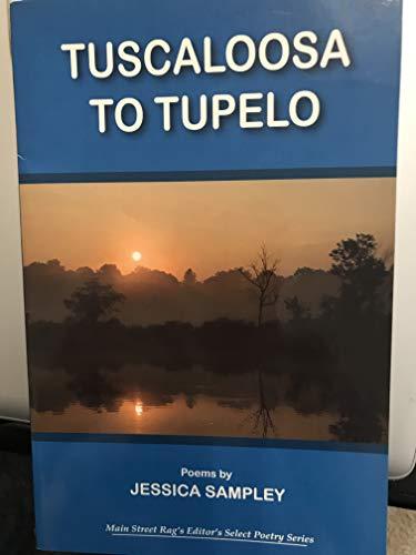 9781599480633: Tuscaloosa to Tupelo