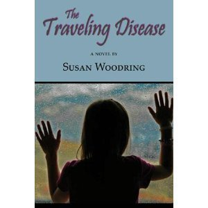 9781599480671: The Traveling Disease