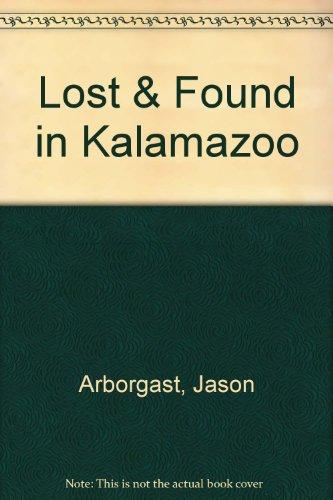 Lost & Found in Kalamazoo: Jason Arborgast