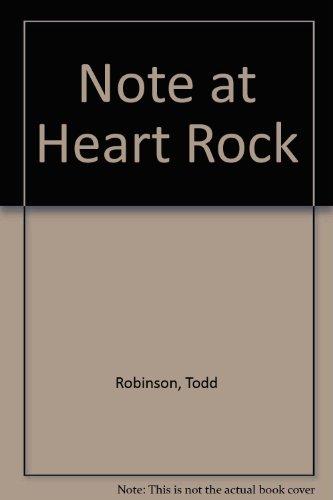Note at Heart Rock: Todd Robinson