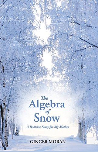 9781599483603: The Algebra of Snow