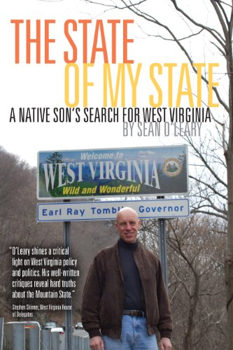 The State of My State: A Native Son's Search for West Virginia: Sean O'Leary