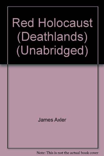 9781599500423: Red Holocaust (Deathlands) (Unabridged)