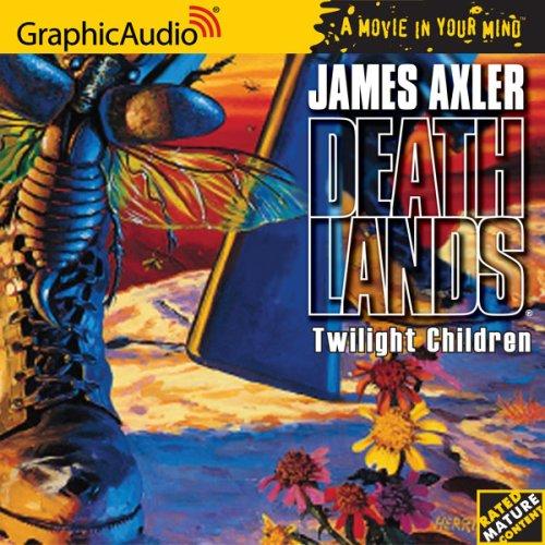 9781599501789: Twilight Children [Book 21 in the Deathlands Series] [Audiobook]