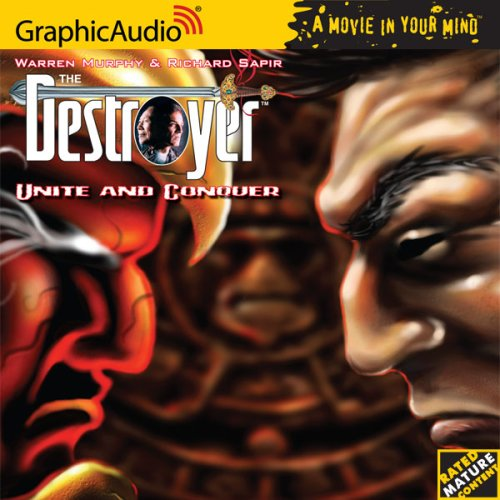 9781599502038: The Destroyer # 102 - Unite and Conquer (Graphic Audio: The Destroyer)
