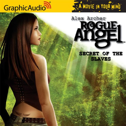 9781599503936: Secret of the Slaves (Rogue Angel, Book 8)