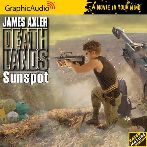 Sunspot: Deathlands #80: Axler, James