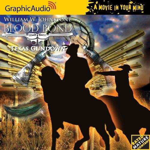 9781599504483: Blood Bond # 11 - Texas Gundown (Blood Bond (Graphic Audio))