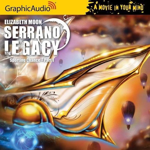 9781599504513: Sporting Chance, Part 1 (Serrano Legacy)