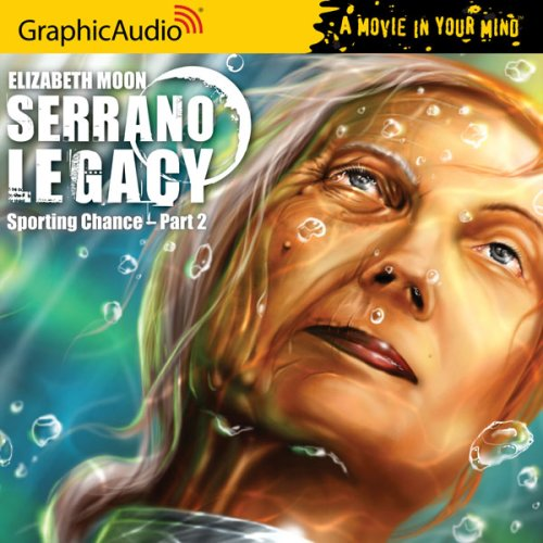Serrano Legacy # 4 - Sporting Chance Part 2 (9781599504599) by Elizabeth Moon