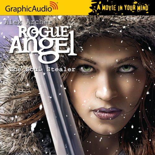 Rogue Angel 12 The Soul Stealer: Alex Archer