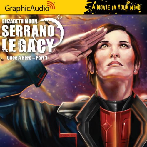 9781599505145: Serrano Legacy - Once a Hero Part 1 (Book 4) (Movie in Your Mind)