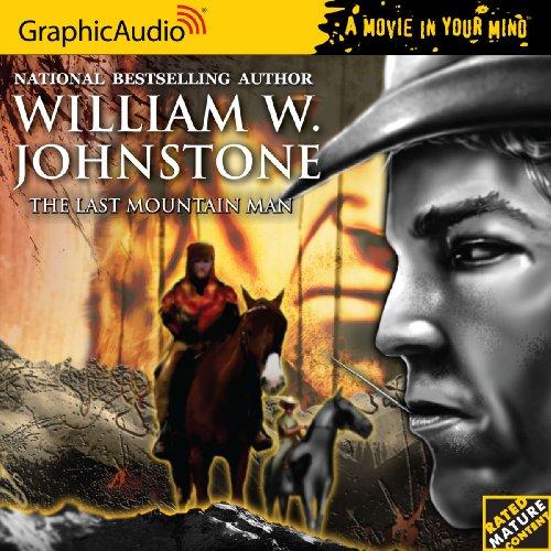 9781599505251: Smoke Jensen: The Mountain Man 1 The Last Mountain Man (Smoke Jensen the Mountain Man)