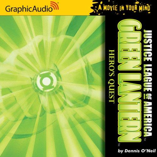 Green Lantern: Hero's Quest (Justice League of America): Dennis O'Neil