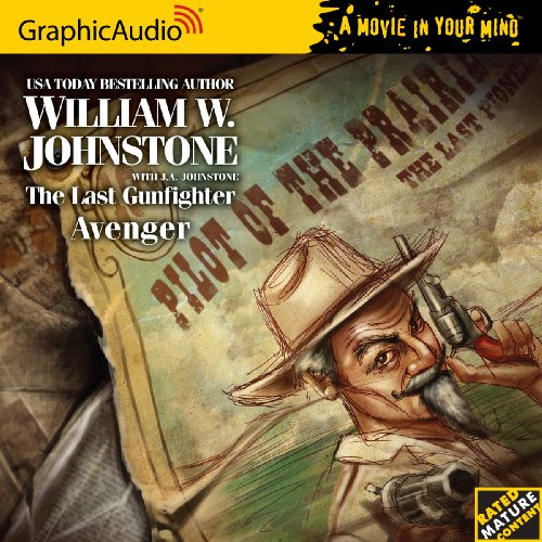 The Last Gunfighter 15 - Avenger (1599506262) by William W. Johnstone