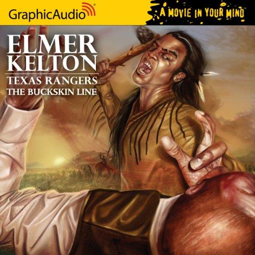 Texas Rangers 1 - The Buckskin Line: Elmer Kelton
