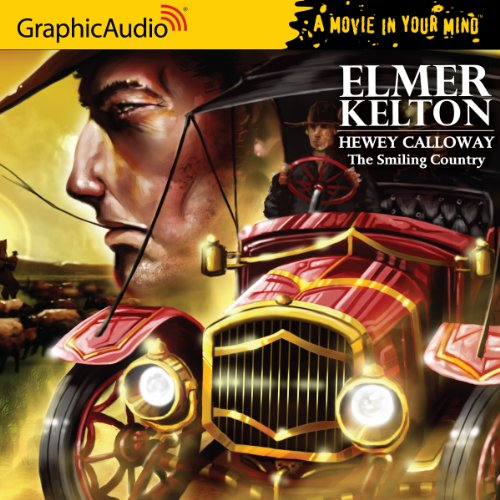 Hewey Calloway 1 - The Smiling Country (1599507099) by Elmer Kelton