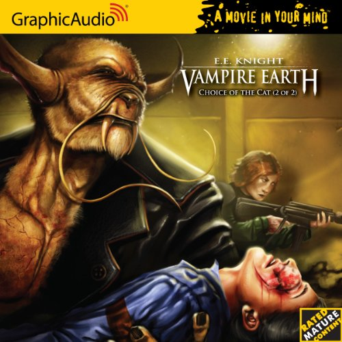 Vampire Earth (Book 2) - Choice of the Cat (2 of 2) (1599507129) by E.E. Knight