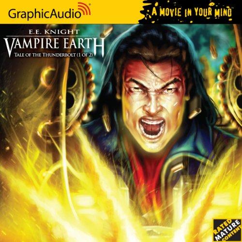 Vampire Earth 3 - Tale of the Thunderbolt (1 of 2) (9781599507217) by E. E. Knight