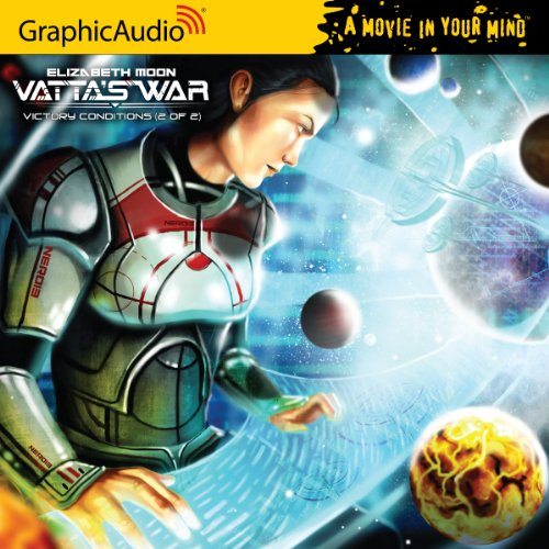 Vatta's War 5: Victory Conditions (2 of 2) (1599507293) by Elizabeth Moon