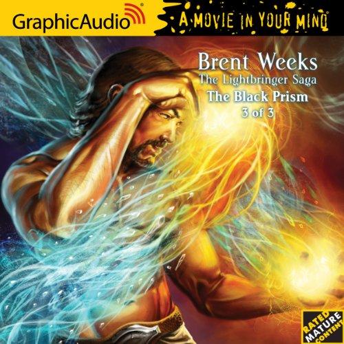 9781599507439: The Lightbringer Trilogy 1 The Black Prism (3 of 3) (The Lightbringer Trilogy - GraphicAudio - A Movie in Your Mind)
