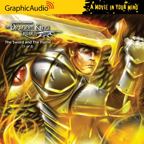 9781599508016: Dragon King Trilogy 3 - The Sword and the Flame (1 of 2)