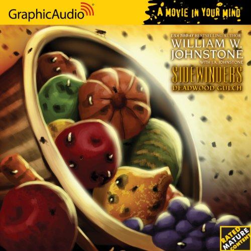 Sidewinders 5 Deadwood Gulch: William W. Johnstone