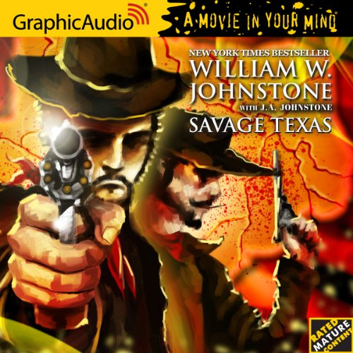 Savage Texas 1: Savage Texas (1599509261) by William W. Johnstone