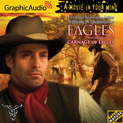 Eagles 17: Carnage of Eagles: William W. Johnstone
