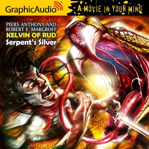 9781599509310: Kelvin of Rud 2: Serpent's Silver