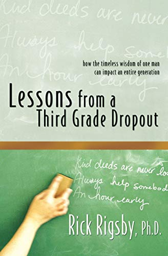 9781599510002: Lessons From a Third Grade Dropout