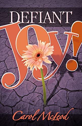 9781599510194: Defiant Joy!