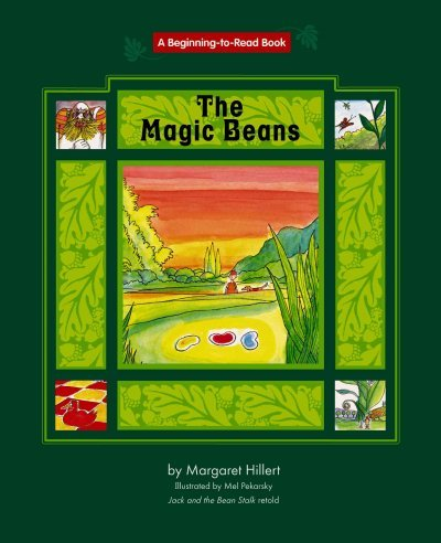 Magic Beans, the (Beginning to Read-fairy Tales And Folklore) (9781599530253) by Hillert, Margaret