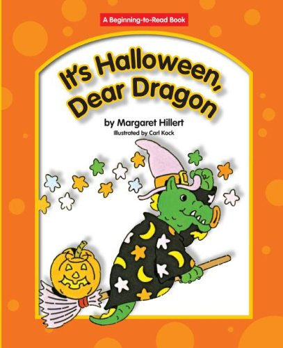 9781599530413: It's Halloween, Dear Dragon (Beginning to Read-dear Dragon)