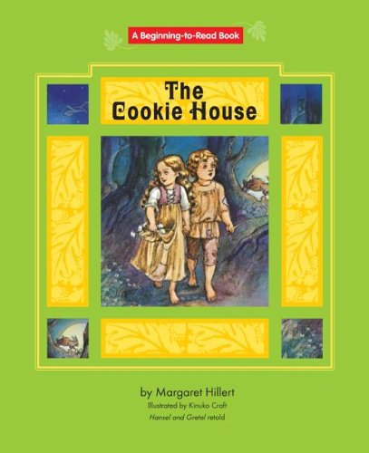 9781599530512: Cookie House, the: Hansel And Gretel Retold (Beginning to Read-fairy Tales And Folklore)