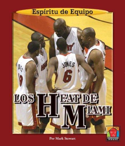 9781599531021: Los Heat de Miami (ESP-Ritu de Equipo (Team Spirit)) (Spanish Edition)