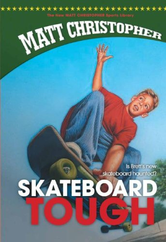 9781599531151: Skateboard Tough (New Matt Christopher Sports Library)
