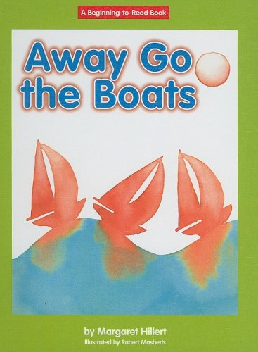 9781599531465: Away Go the Boats (Beginning-To-Read)