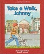9781599531526: Take a Walk, Johnny (Beginning-To-Read)