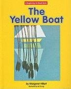 Yellow Boat, the (Beginning-To-Read) (9781599531571) by Margaret Hillert