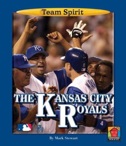 9781599531687: The Kansas City Royals (Team Spirit (Norwood))