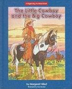 9781599531878: Little Cowboy and the Big Cowboy (Beginning-To-Read)